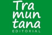 Inspiració i coneixement de la mà de Tramuntana Editorial